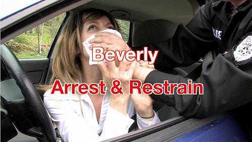 Beverly: Arrest & Restrain