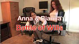 Anna & Bianca: Battle of Wills
