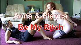 Anna & Bianca: Be My Bitch
