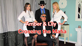 Amber & Lily: Crossing the Mafia