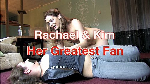 Rachael & Kim: Her Greatest Fan