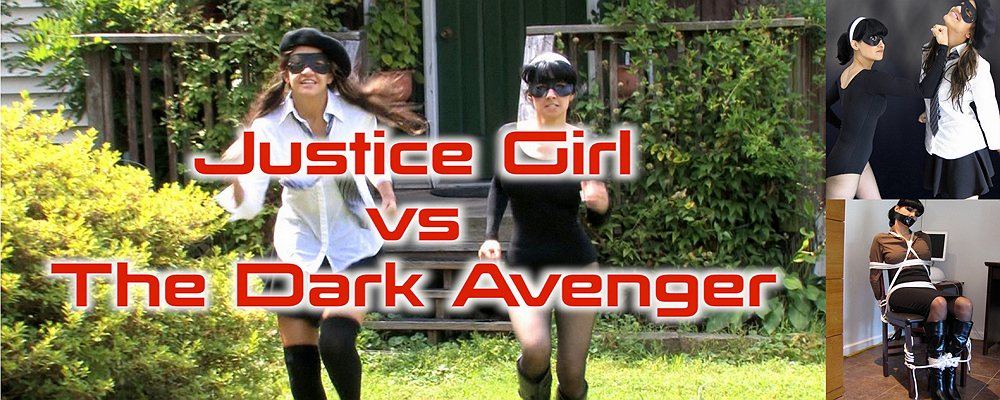 Hannah & Jasmine: Justice Girl vs The Dark Avenger