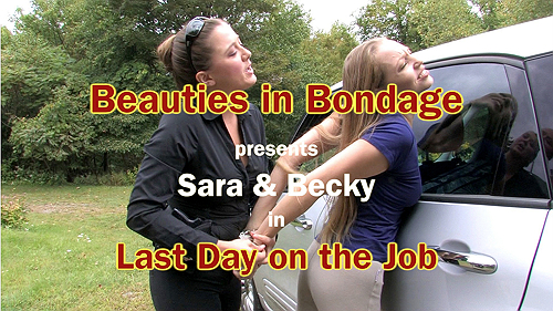 Sara & Becky: Last Day on the Job